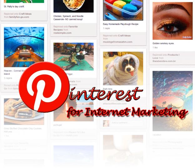 Pinterest for Internet Marketing