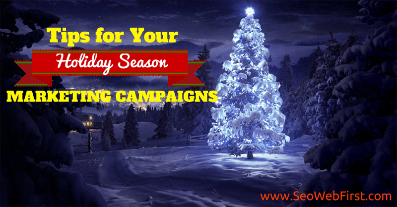 Holiday Season Marketing Campaigns