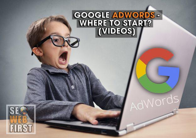 Google Adwords - Where to Start?