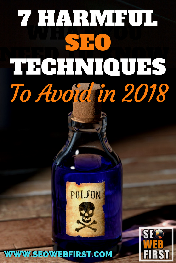7 Harmful SEO Techniques to Avoid in 2018