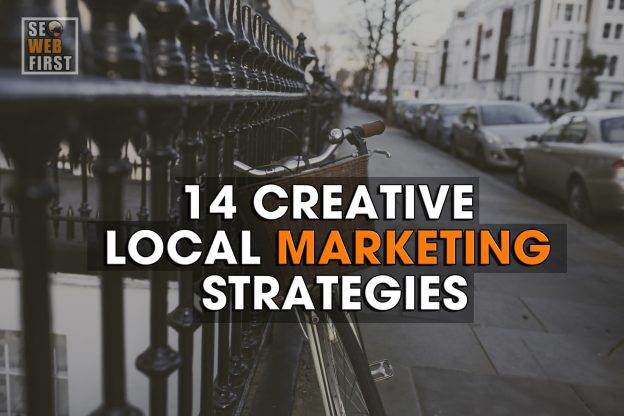 14 Creative Local Marketing Strategies
